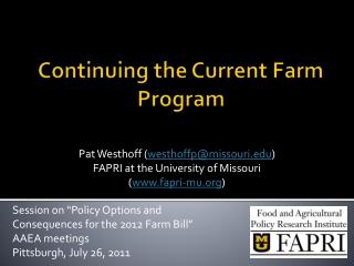 Continuing the Current Farm Program