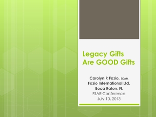 Legacy Gifts Are GOOD Gifts