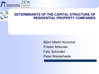 Determinants of The Capital Structure OF Residential PROPERTY COMPANIES