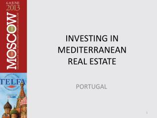INVESTING IN  MEDITERRANEAN REAL ESTATE