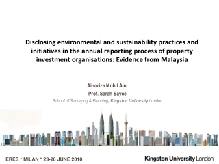 Ainoriza Mohd Aini Prof. Sarah  Sayce School of Surveying & Planning , Kingston University  London