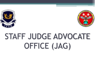 STAFF JUDGE ADVOCATE OFFICE (JAG)