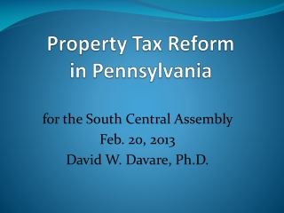 Property Tax Reform  in Pennsylvania