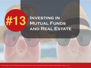 Investing in Mutual Funds and Real Estate