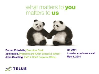 Q1 2014 investor conference call   May 8,  2014