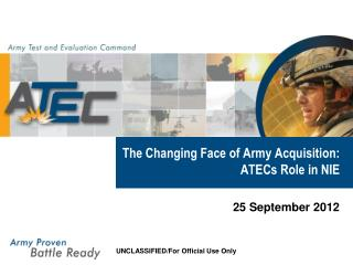 The Changing Face of Army Acquisition: ATECs Role in NIE