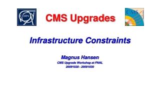 CMS  Upgrades