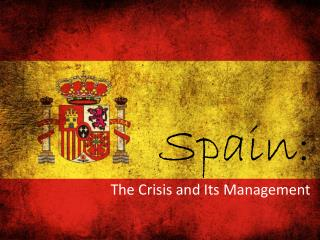 The Crisis and Its Management