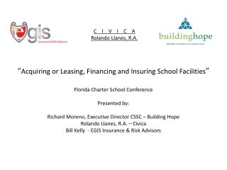 """ Acquiring or Leasing, Financing and Insuring School Facilities """