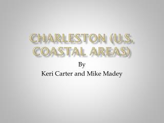 Charleston (U.S. Coastal Areas)