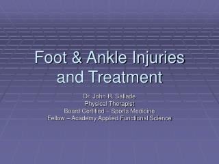 foot  ankle injuries and treatment