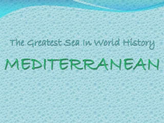 The Greatest Sea In World History