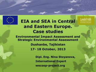 EIA  and  SEA  in Central and Eastern  Europe . Case  studies