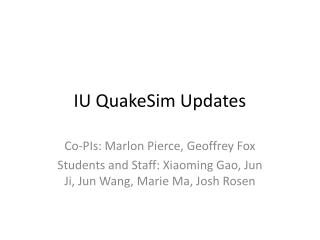 IU  QuakeSim  Updates