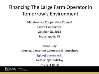Financing The Large Farm Operator in Tomorrow's Environment