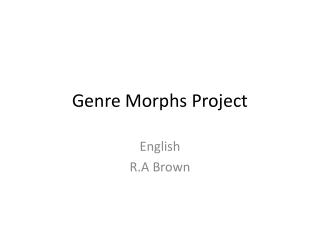 Genre Morphs  Project