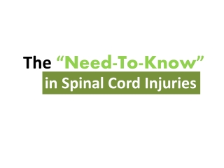 "The ""Need-To-Know"" in Spinal Cord Injuries"