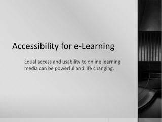 Accessibility for e-Learning