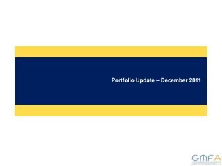 Portfolio Update � December 2011