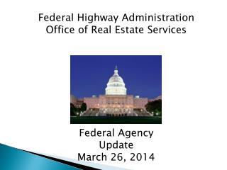 Federal Highway Administration Office of Real Estate Services