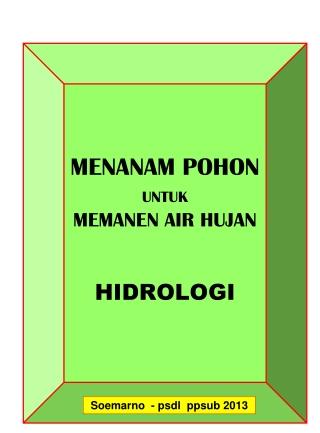 MENANAM POHON   UNTUK MEMANEN AIR HUJAN HIDROLOGI