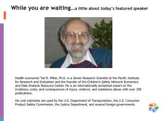 While you are waiting… a little about today's featured speaker