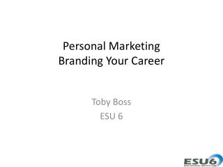 Personal Marketing Branding  Your Career