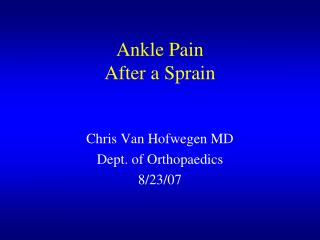 ankle pain  after a sprain