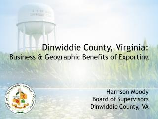 Harrison Moody Board of Supervisors Dinwiddie County, VA