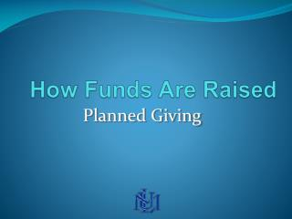 How Funds Are Raised