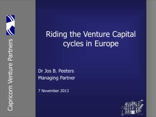 Riding the Venture  Capital  cycles in Europe
