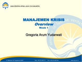 MANAJEMEN  KRISIS Overview Week 1