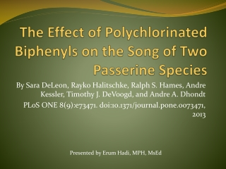 The Effect of Polychlorinated Biphenyls on the Song of Two Passerine Species