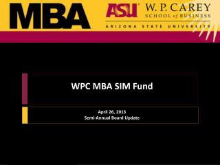 WPC MBA SIM Fund