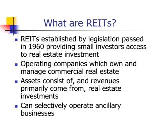 Real  Estate (REITS)  www.nareit.com www.investinreits.com
