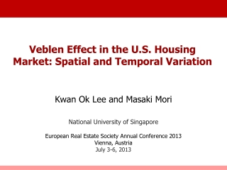 Veblen Effect in the U.S. Housing Market: Spatial and Temporal Variation