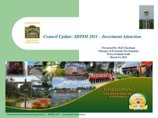 "Economic Development Department –  ""MIPIM 2011 – Investment Attraction"""