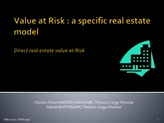 Value at Risk : a specific real estate model Direct real estate value at Risk