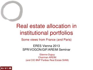 Real  estate  allocation in  institutional  portfolios