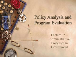 Policy Analysis and Program Evaluation