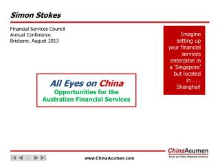 All Eyes on  China Opportunities for the Australian Financial Services