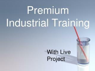 Premium Industrial Training