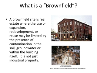 What is a �Brownfield�?