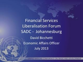 Financial Services  Liberalisation  Forum  SADC -  Johannesburg