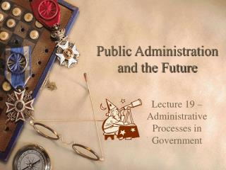 Public Administration and the Future