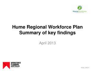 Hume Regional Workforce Plan Summary of key findings