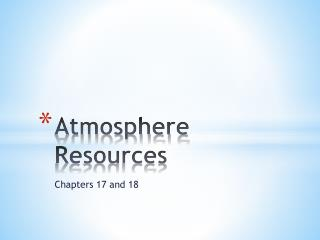 Atmosphere Resources