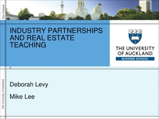 INDUSTRY PARTNERSHIPS AND REAL ESTATE TEACHING ,  Deborah Levy