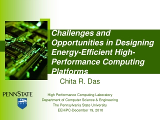 Challenges and Opportunities in Designing Energy-Efficient High-Performance Computing Platforms