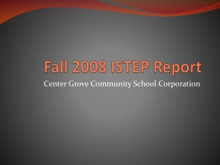 Fall 2008 ISTEP Report